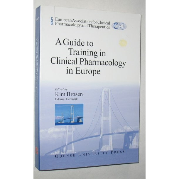 A Guide to Training in Clinical Pharmacology