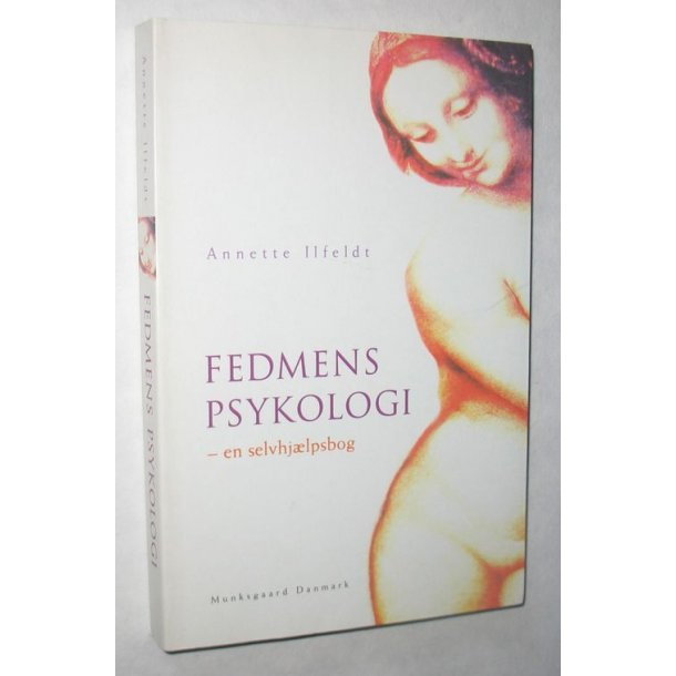 Fedmens psykologi - en selvhjælpsbog