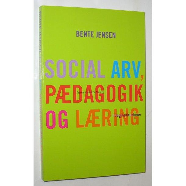 Social arv, pædagogik og læring i daginstitutioner