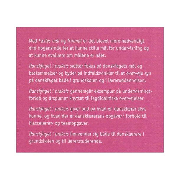 Danskfaget i praksis i grundskole og lærerudd.