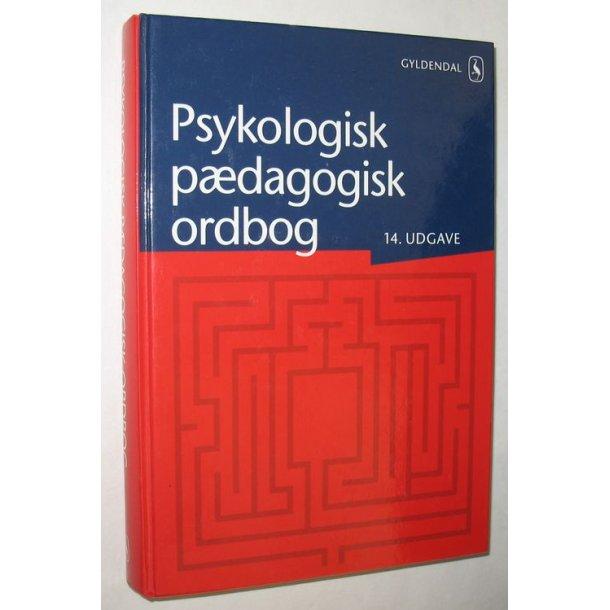 Psykologisk pædagogisk ordbog 14. udg.
