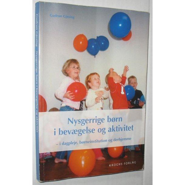 Nysgerrige børn i bevægelse og aktivitet