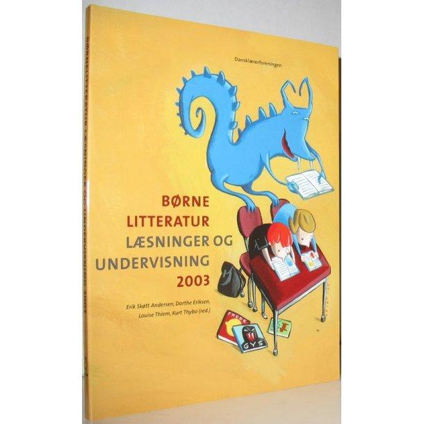 Børnelitteratur læsning og undervisning 2003