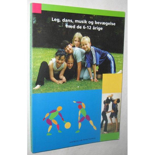 Leg, dans, musik og bevægelse med de 6-12 årige