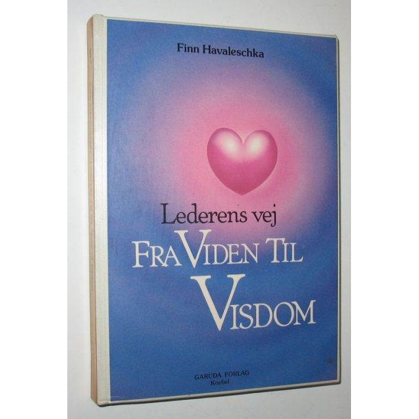 Lederens vej fra viden til visdom