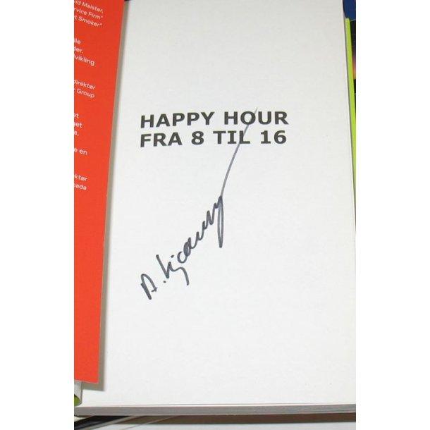 Happy Hour fra 8 til 16 - signeret