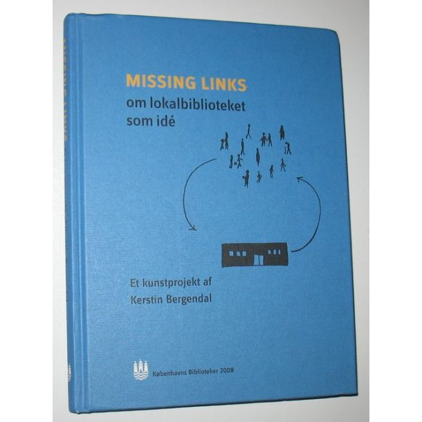 Missing links om lokalbiblioteket som ide