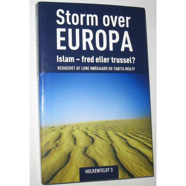 Storm over Europa - Islam fred eller trussel?