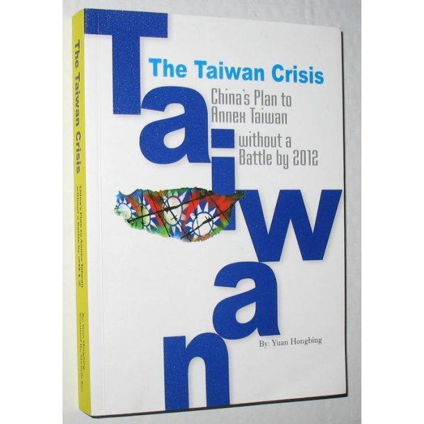 The Taiwan Crisis