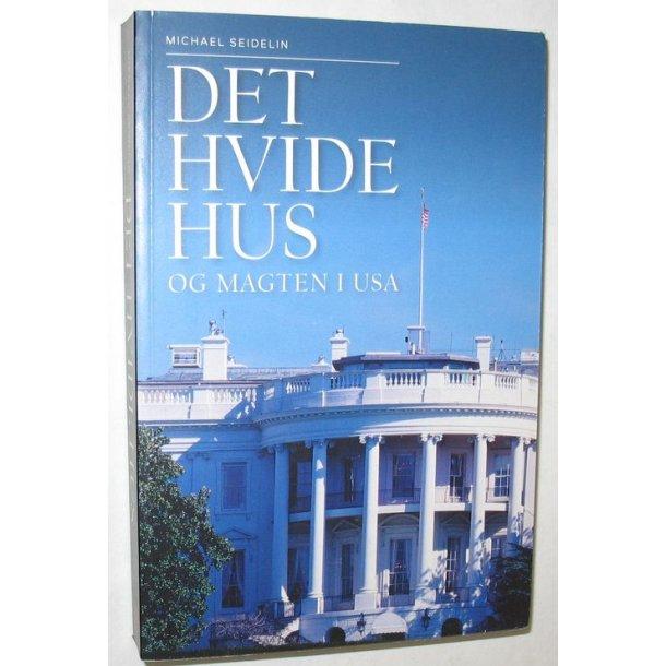 Det Hvide Hus og magten i USA