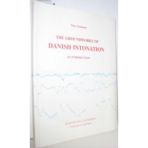The Groundworks of Danish Intonation
