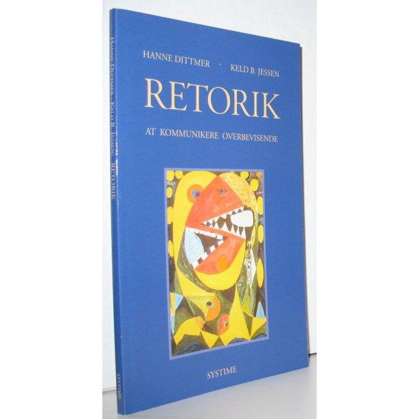 Retorik - At kommunikere overbevisende