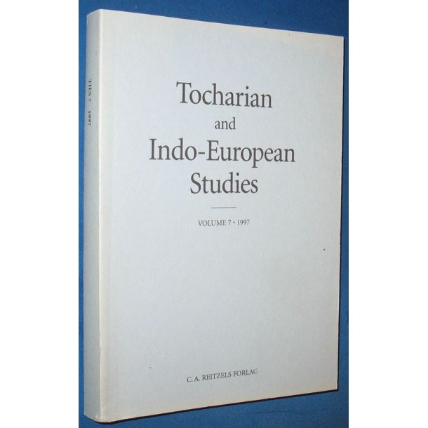 Tocharian and Indo-European Studies Vol 7 - 1997