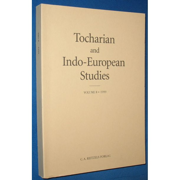 Tocharian and Indo-European Studies Vol 8 - 1999