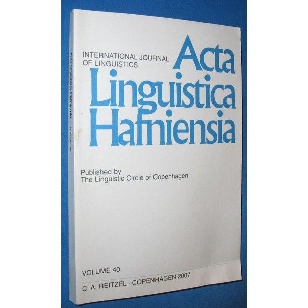 Acta Linguistica Hafniensia vol. 40 - 2007