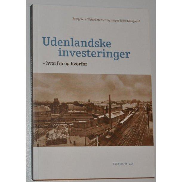 Udenlandske investeringer - hvorfra og hvorfor