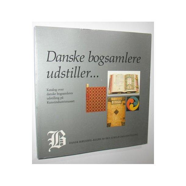 Danske bogsamlere udstiller...