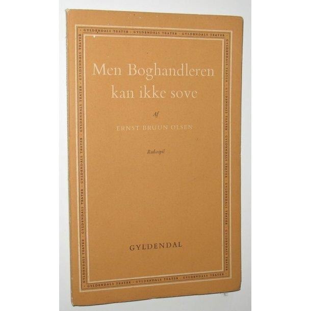 Men Boghandleren kan ikke sove - Ernst Bruun Olsen - radiospil - Antikvariat www.BookStone.dk