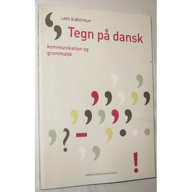 Tegn på dansk - kommunikation og grammatik