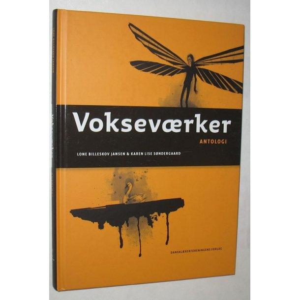 Vokseværker - antologi
