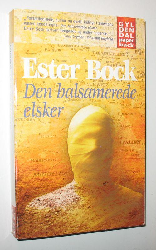 Den balsamerede elsker - Ester Bock - - Antikvariat www.BookStone.dk