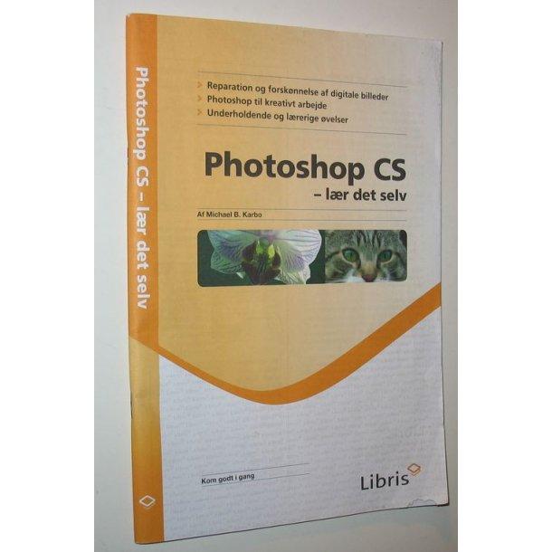 Photoshop CS - lær det selv