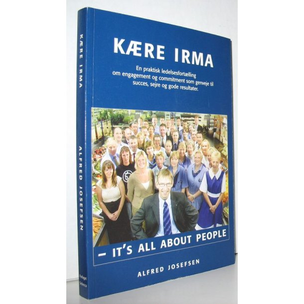 Kære Irma - it´s all about people