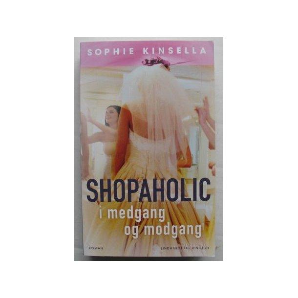 shopaholic i medgang og modgang