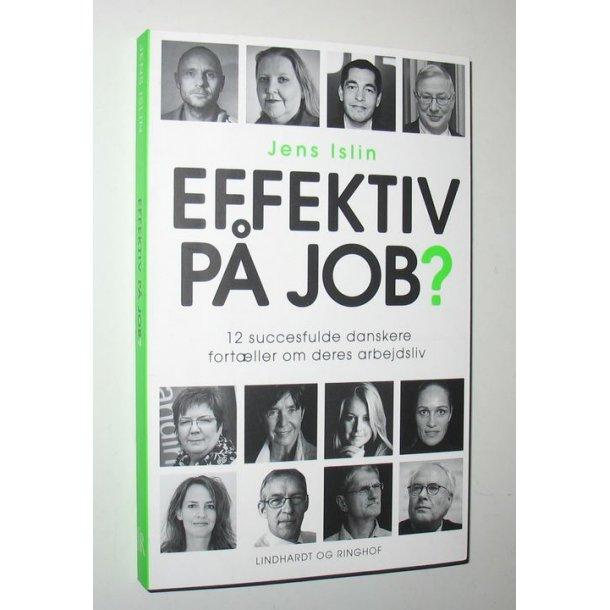 Effektiv på job?