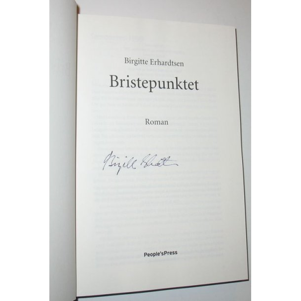 Bristepunktet - signeret