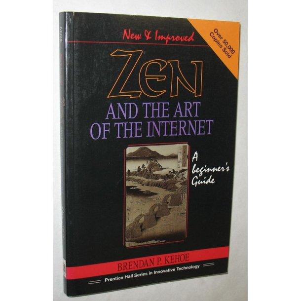 Zen and the Art og the Internet