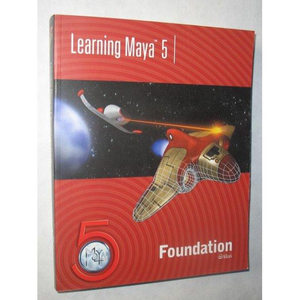 Learning Maya 5 Foundation