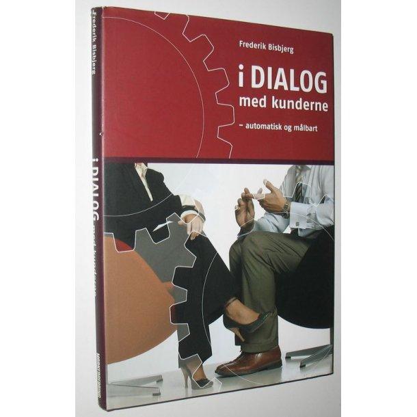 I dialog med kunderne - automatisk og målbart