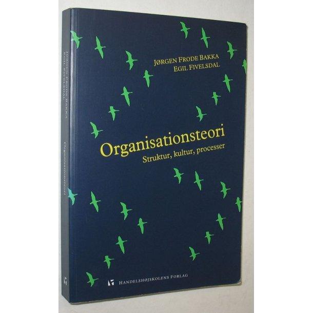 Organisationsteori struktur, kultur, processer