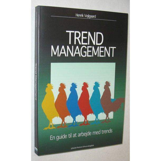 Trend Management