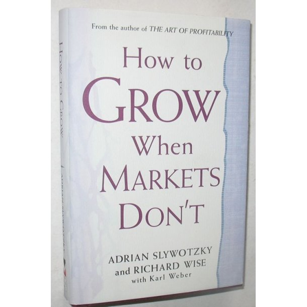 How to Grow When Markets Don´t