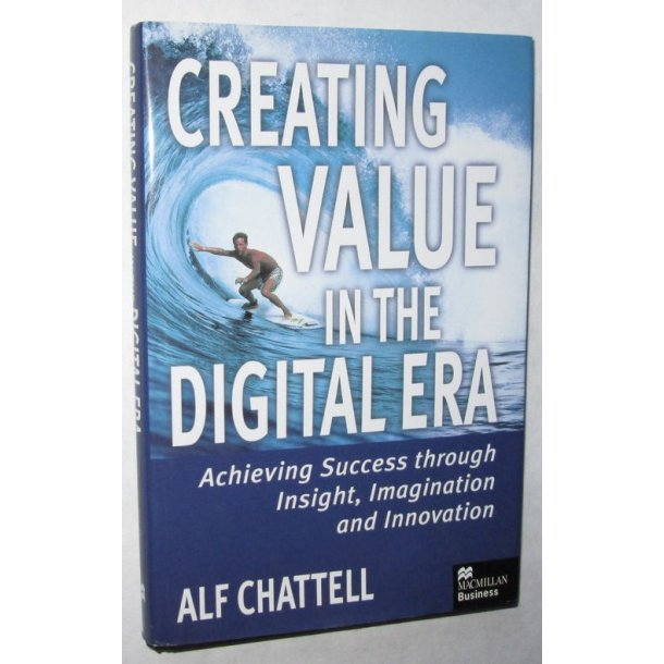 Creating value in the Digital Era
