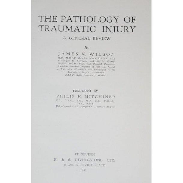 The Pathology of Traumatic Injury