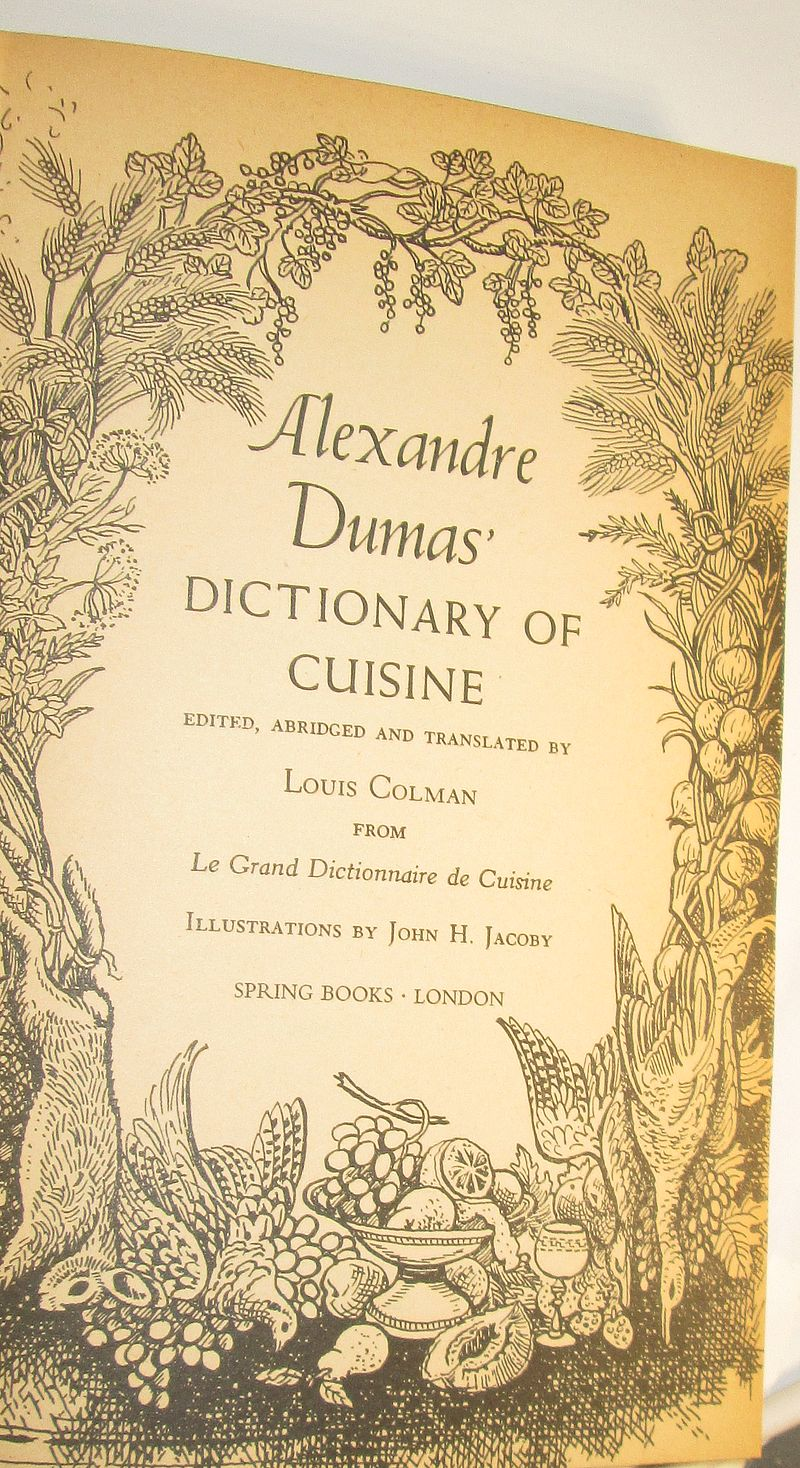 Alexandre dumas dictionary of cuisine vrige vedr for Alexander dumas dictionary of cuisine